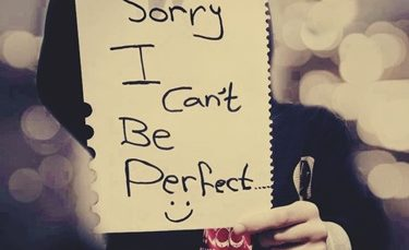 sorry i cant be perfect