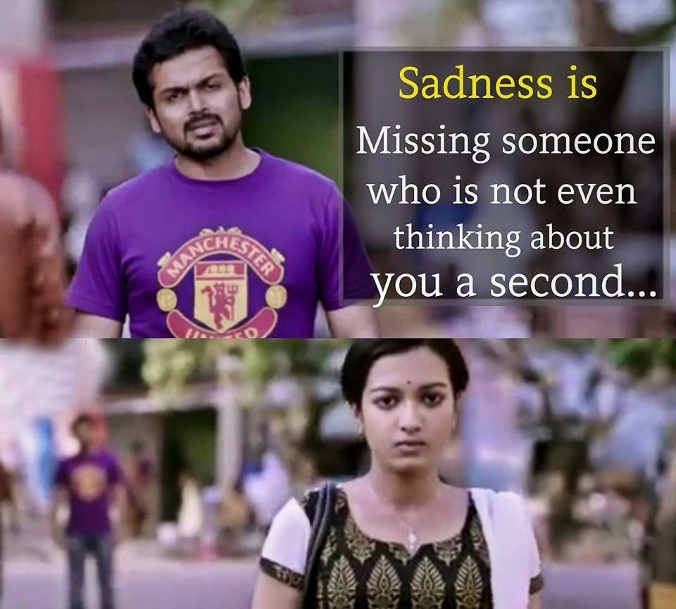 Sadness Is Missing Someone Tamil Memes மமஸ Latest Funny